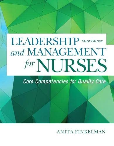9780134056982: Leadership and Management for Nurses: Core Competencies for Quality Care