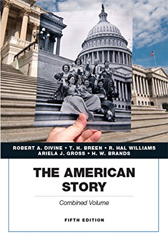 9780134057019: The American Story, Academics Series, Combined Volume (5th Edition)
