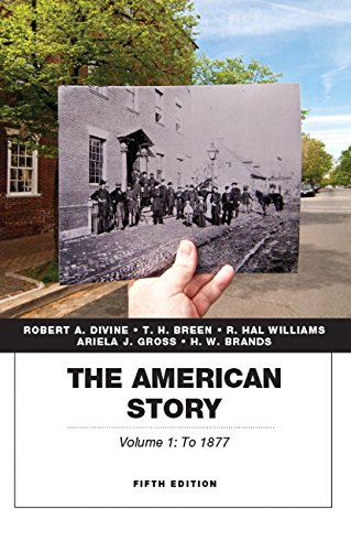 9780134057026: The American Story, Volume 1 (5th Edition)