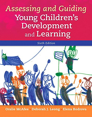 Assessing and Guiding Young Children's Development and Learning with Enhanced Pearson eText --...