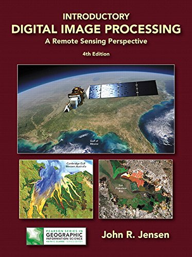 9780134058160: Introductory Digital Image Processing:A Remote Sensing Perspective (Pearson Series in Geographic Information Science)