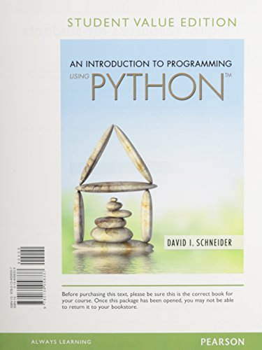 9780134058337: Introduction to Programming Using Python, Student Value Edition