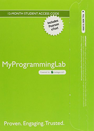 MyProgrammingLab with Pearson eText -- Access Code: Schneider, David I.