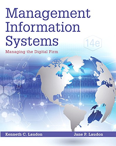 9780134058474: Management Information Systems: Managing the Digital Firm Plus MyLab MIS with Pearson eText -- Access Card Package (14th Edition)