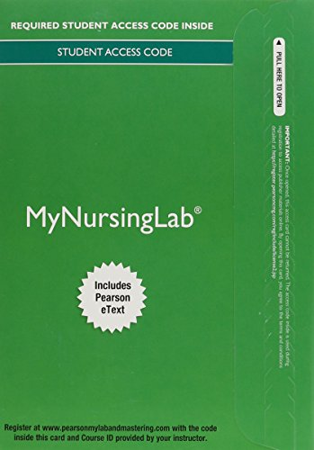 9780134061818: MyNursingLab with Pearson eText 2.0 -- Access Card -- for Principles of Pediatric Nursing: Caring for Children