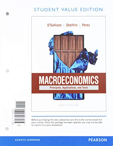 9780134062525: Macroeconomics: Principles, Applications and Tools, Student Value Edition (9th Edition)
