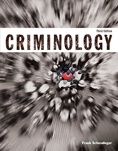 9780134063041: Criminology (Justice Series) , Student Value Edition (3rd Edition)