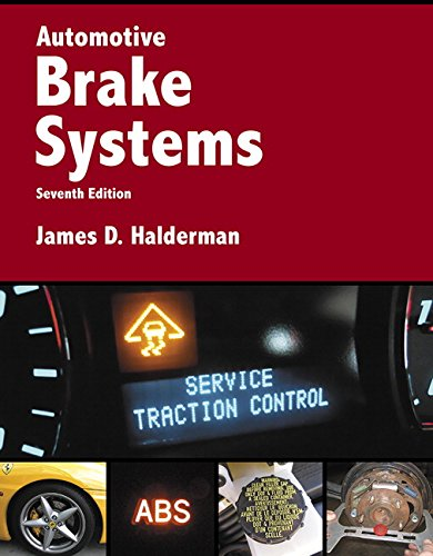 9780134063126: Automotive Brake Systems (7th Edition) (Automotive Systems Books)