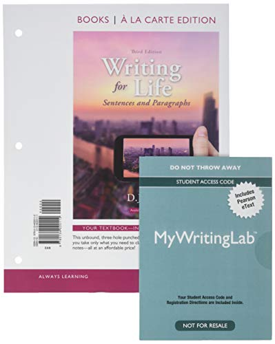9780134064727: Writing for Life: Sentences and Paragraphs, Books a la Carte Plus MyLab Writing with Pearson eText -- Access Card Package (3rd Edition)