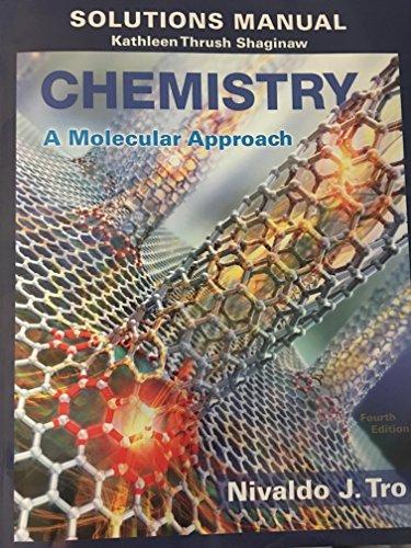 Solutions Manual Chemistry: A Molecular Approach: Nivaldo J. Tro