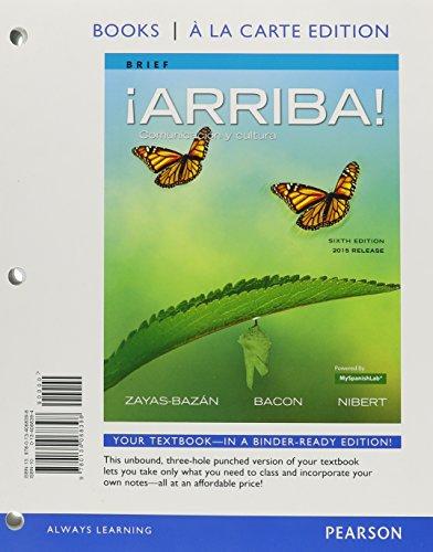 9780134068398: ¡Arriba!: comunicación y cultura, Brief Edition, 2015 Release, Books a la Carte Editon (6th Edition)