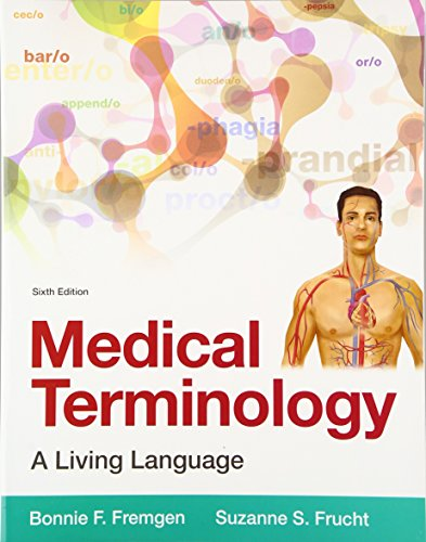 9780134070254: Medical Terminology: A Living Language (6th Edition)