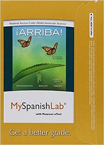 9780134071459: MySpanishLab with Pearson eText -- Access Card -- for ¡Arriba!: comunicación y cultura, 2015 Release (Multi-semester) (6th Edition)