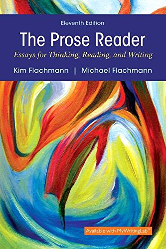 9780134071558: The Prose Reader: Essays for Thinking, Reading, and Writing (11th Edition)