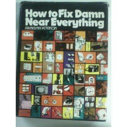 9780134072135: Title: How to fix damn near everything A Spectrum book
