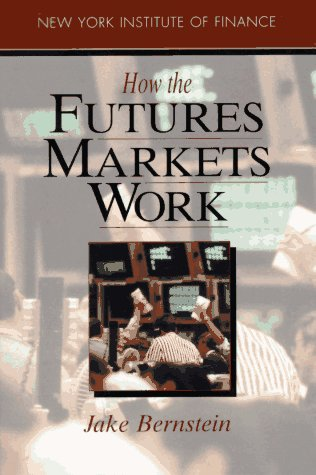 9780134072227: How the Futures Markets Work (New York Institute of Finance)