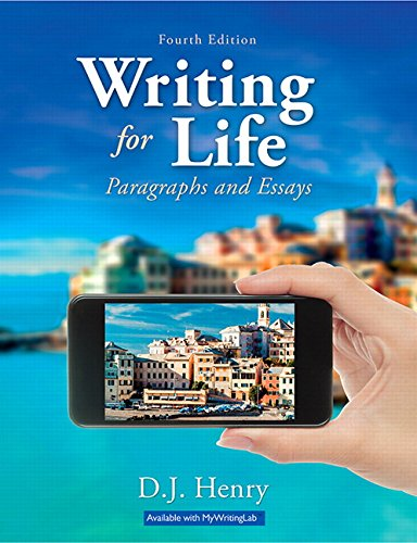 Writing for Life: Paragraphs and Essays Plus Mywritinglab with Pearson Etext -- Access Card Package...