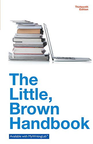 9780134072920: Little, Brown Handbook, The, Plus MyWritingLab with eText -- Access Card Package (13th Edition)