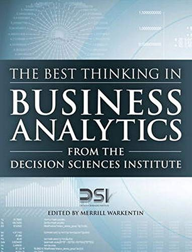 9780134072951: The Best Thinking in Business Analytics from the Decision Sciences Institute (FT Press Analytics)