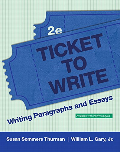 9780134073064: Ticket to Write: Writing Paragraphs and Essays Plus MyWritingLab -- Access Card Package (2nd Edition)