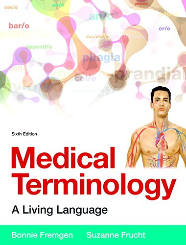 9780134073521: Medical Terminology: A Living Language PLus MyLab Medical Terminology with Pearson eText -- Access Card Package (6th Edition)