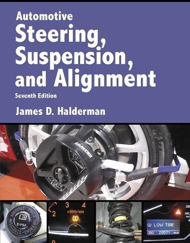 9780134073651: Automotive Steering, Suspension & Alignment (7th Edition) (Automotive Systems Books)