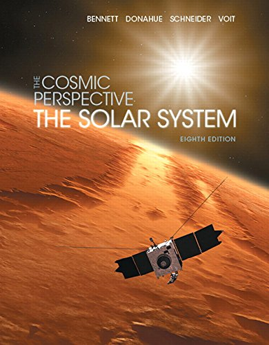 9780134073811: The Cosmic Perspective: The Solar System (8th Edition) (Bennett Science & Math Titles)