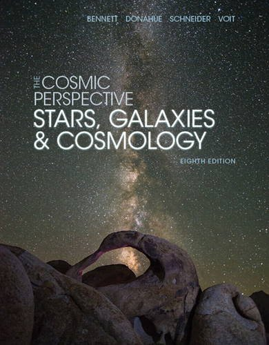 9780134073828: The Cosmic Perspective: Stars and Galaxies (8th Edition) (Bennett Science & Math Titles)