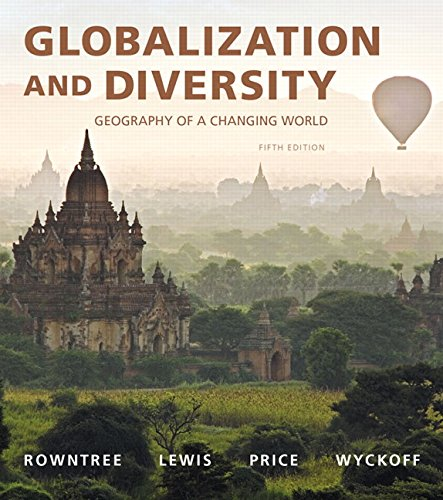 9780134075044: Globalization and Diversity: Geography of a Changing World Plus Mastering Geography with Pearson eText -- Access Card Package (5th Edition)