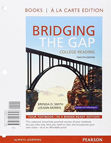 9780134075419: Bridging the Gap, Books a la Carte Plus MyReadingLab with Pearson eText -- Access Card Package (12th Edition)