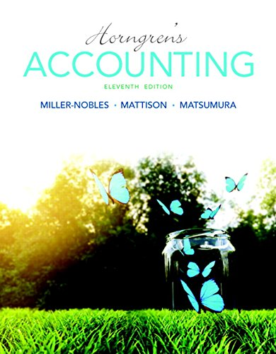 9780134077338: Horngren's Accounting (Miller-Nobles et al, the Horngren Accounting)