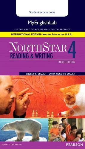 NorthStar Reading and Writing 4 MyLab English,: Andrew K. English,