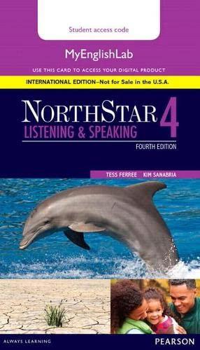 9780134078281: NorthStar Listening and Speaking 4 MyEnglishLab, International Edition (4th Edition)
