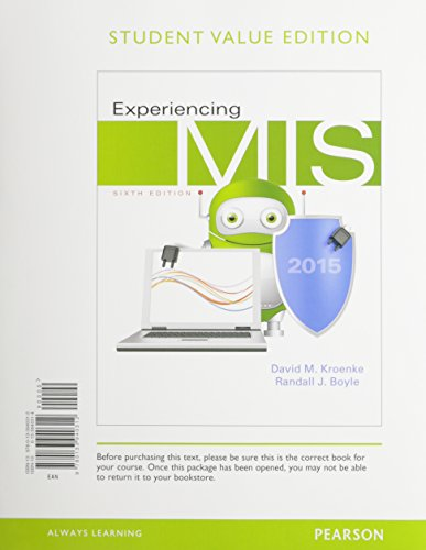 Experiencing MIS, Student Value Edition Plus MyMISLab: David M. Kroenke