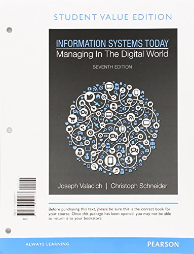 9780134078892: Information Systems Today: Managing in a Digital World, Student Value Edition Plus MyLab MIS with Pearson eText - Access Card Package (7th Edition)