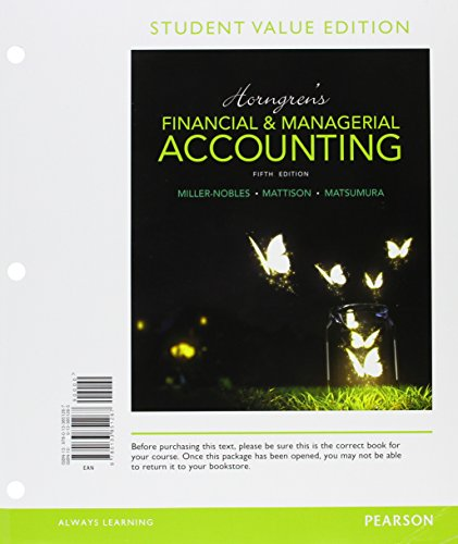 9780134078908: Horngren's Financial & Managerial Accounting, Student Value Edition Plus MyLab Accounting with Pearson eText -- Access Card Package (5th Edition)