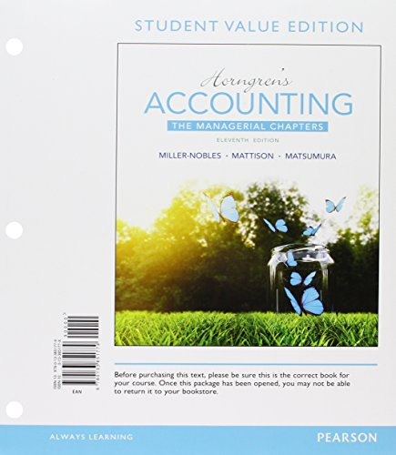9780134078953: Horngren's Accounting: The Managerial Chapters, Student Value Edition Plus MyAccountingLab with Pearson eText -- Access Card Package (11th Edition) (starts at Chapter 18)
