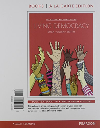 9780134080833: Living Democracy, 2014 Elections and Updates Edition, Books a la Carte Edition (4th Edition)