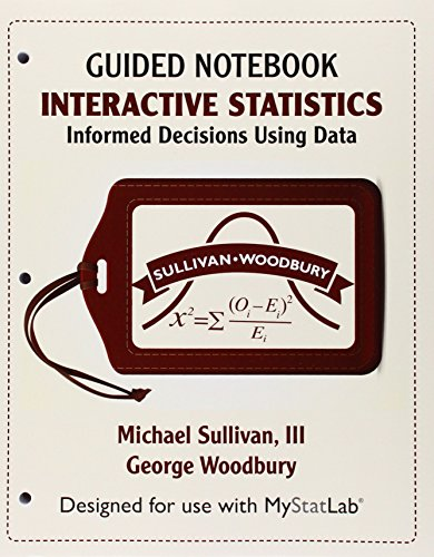 9780134081229: Mystatlab for Interactive Statistics: Informed Decisions Using Data Ecourse -- Access Card -- Plus Guided Notebook