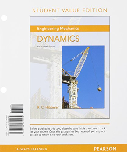 9780134082424: Engineering Mechanics: Dynamics, Student Value Edition (14th Edition)