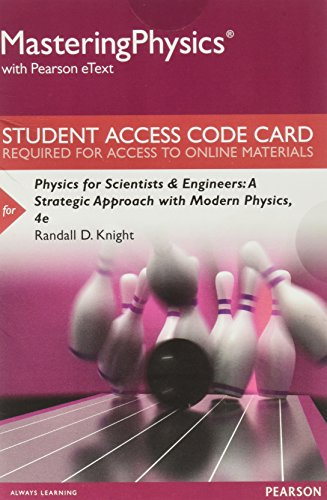 9780134083148: MasteringPhysics with Pearson eText -- Standalone Access Card -- for Physics for Scientists and Engineers: A Strategic Approach with Modern Physics (4th Edition)