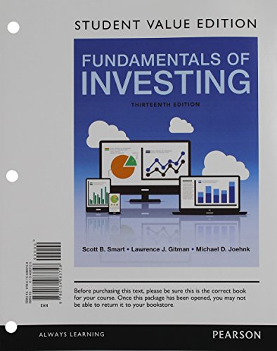 Fundamentals of Investing, Student Value Edition (13th Edition): Lawrence J. Gitman; Michael D. ...