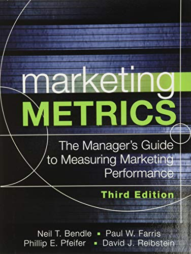 9780134085968: Marketing Metrics: The Manager's Guide to Measuring Marketing Performance
