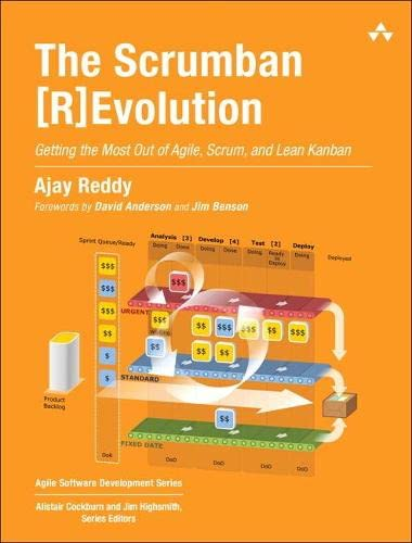 9780134086217: The Scrumban [R]evolution: Getting the Most Out of Agile, Scrum, and Lean Kanban (Agile Software Development Series)