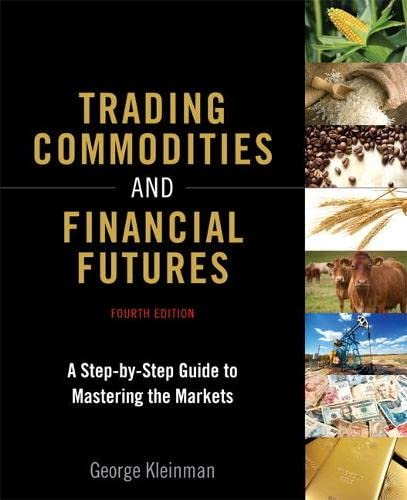 9780134087184: Trading Commodities and Financial Futures: A Step-by-Step Guide to Mastering the Markets (paperback) (4th Edition)