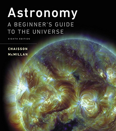 9780134087702: Astronomy: A Beginner's Guide to the Universe (8th Edition)