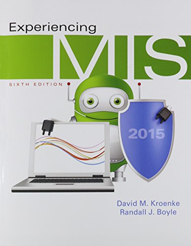9780134088518: Experiencing MIS Plus MyMISLab with Pearson eText -- Access Card Package (6th Edition)