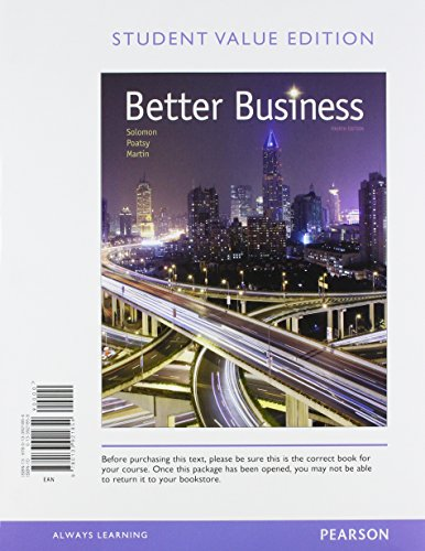 9780134088884: Better Business, Student Value Edition Plus MyBizLab with Pearson eText -- Access Card Package (4th Edition)