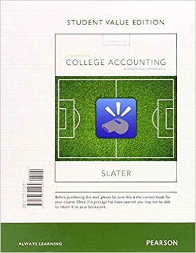 9780134089041: College Accounting: A Practical Approach, Student Value Edition Plus MyLab Accounting with Pearson eText -- Access Card Package (13th Edition)