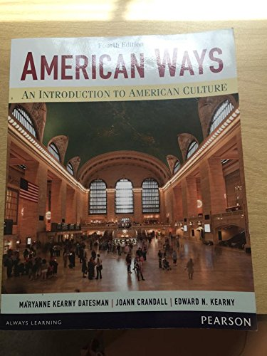 9780134089867: American Ways an Introduction to American Culture